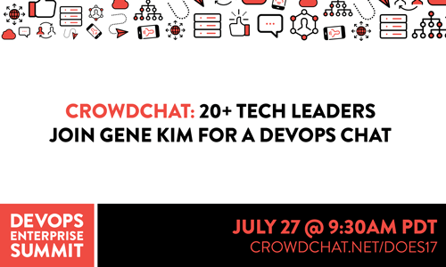Join us July 27 for the Biggest DevOps Enterprise Summit CrowdChat Yet!
